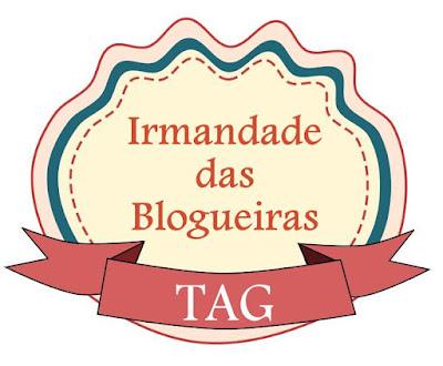 TAG | Irmandade das Blogueiras