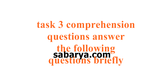 task 3 comprehension questions answer the following questions briefly,task 2 comprehension questions answer the following questions briefly,task 2 answer the following questions briefly based on the text above,the following text is an entry from didi's diary,task 3 comprehension question hal 64,jawaban task 3 comprehension questions,answer the following questions briefly 1 to whom is the letter sent,task 2 comprehension questions answer the following questions briefly hal 15,when did the story happen