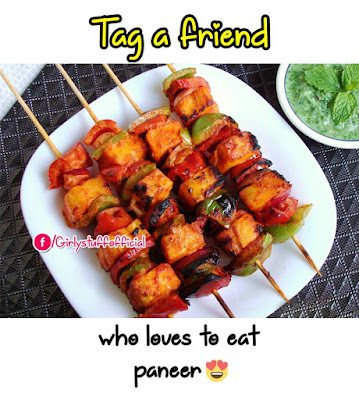 Tag a friend who loves to eat paneer