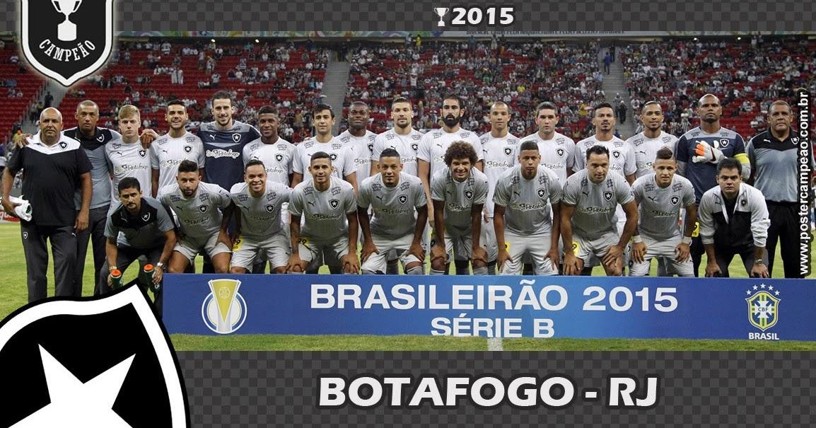 Pôster Campeão  Pôster Botafogo-RJ Campeão Brasileiro Série B 2015 310cd130133e5