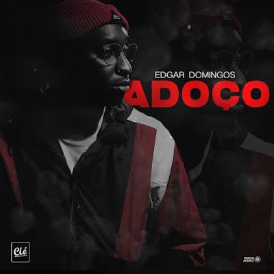 Edgar Domingos - Adoço (Zouk) Download Mp3