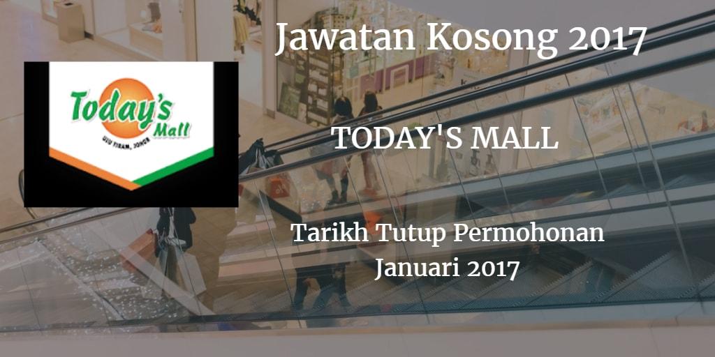 Jawatan Kosong TODAY'S MALL Januari 2017