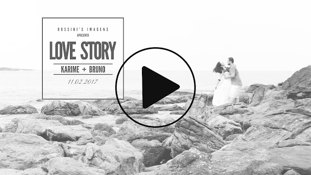 Love Story - Karime e Bruno, contado por Rossini's Imagens