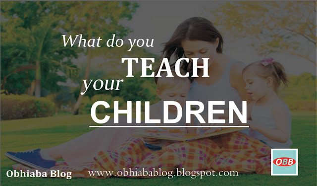 What Do You Teach Your Children