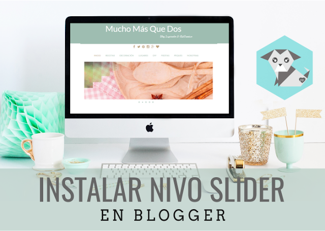 Cómo instalar un slider de imágenes en blogger
