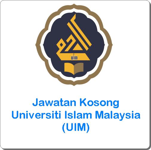 jawatan kosong uim 2016, jawatan kosong Universiti Islam Malaysia (UIM) terkini, cara memohon kerja kosong Universiti Islam Malaysia (UIM) 2016