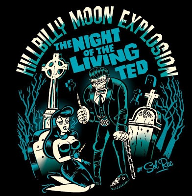 THE HILLBILLY MOON EXPLOSION • The Night of living Ted • Zürich