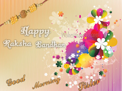 Raksha Bandhan 2017 Good Morning colorful wishes Images for Sister