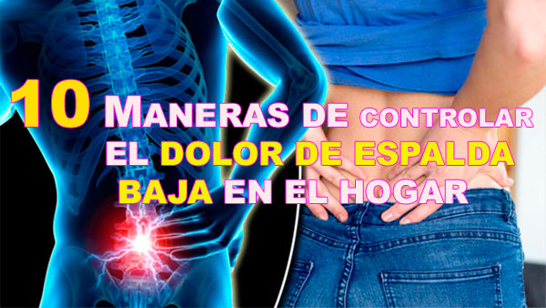 Control De La Respiración Y Dolor De Espalda: 10 Maneras De Controlar El Dolor De Espalda Baja En El