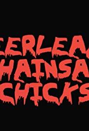 Watch Cheerleader Chainsaw Chicks Online Free 2018 Putlocker