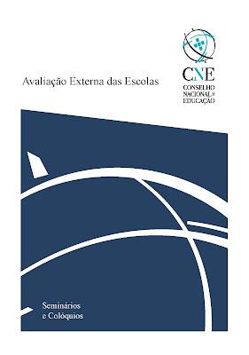 http://www.cnedu.pt/content/edicoes/seminarios_e_coloquios/LIVROCNE_AVALIAÇÃO_EXTERNA_DAS_ESCOLAS.pdf