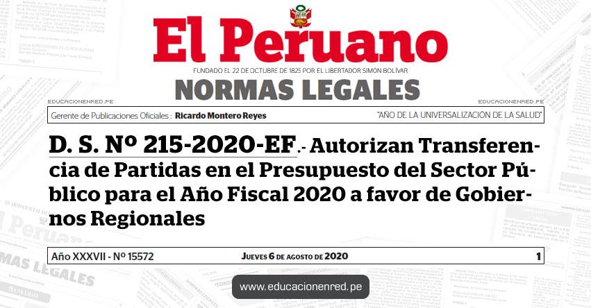 D. S. Nº 215-2020-EF.- Autorizan Transferencia de Partidas en el Presupuesto del Sector Público para el Año Fiscal 2020 a favor de Gobiernos Regionales