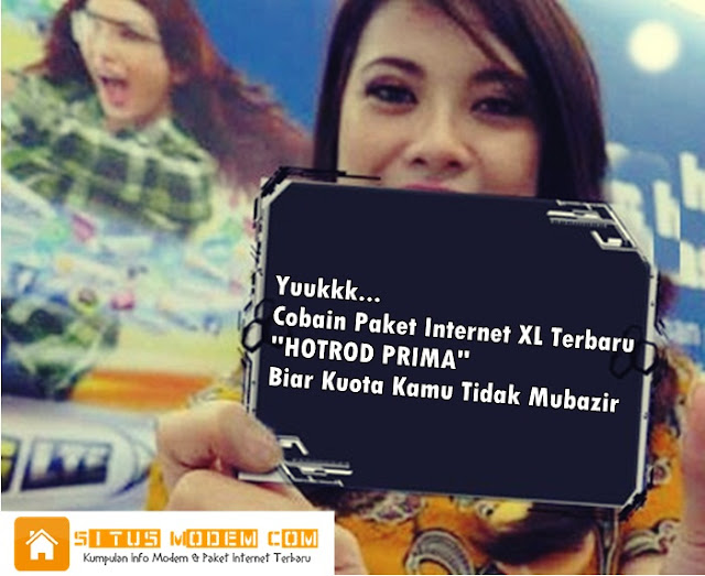 Beli Paket Internet HotRod Prima XL Bikin Kuotamu Tak Terbuang Sia Sia