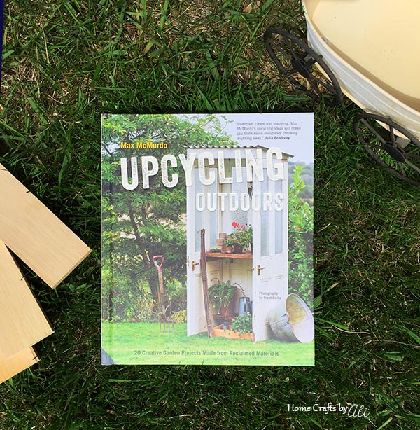 Recently on Home Crafts by Ali Upcycling Outdoors Book Review