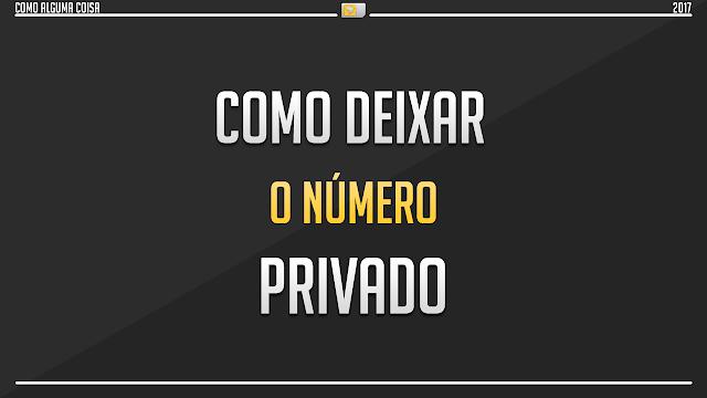 Como deixar o número privado (iOS)