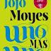 Reseña: Uno más uno de Jojo Moyes
