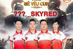 AoE Bé Yêu Cup 2020: Skyred đón chào nhà tài trợ mới?