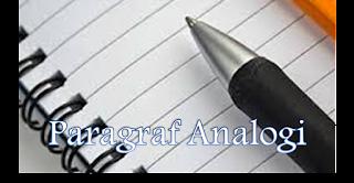 8 Contoh Paragraf Analogi Singkat/Pendek Sederhana (tentang cinta, sebab akibat, pendidikan, teknologi, sekolah, dan generalisasi)