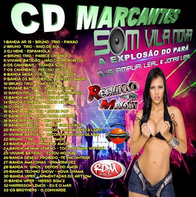 CD MARCANTES SOM VILA NOVA A EXPLOSÃO DO PARÁ PRODUÇÕES RESUMO DO MELODY 23/02/2016