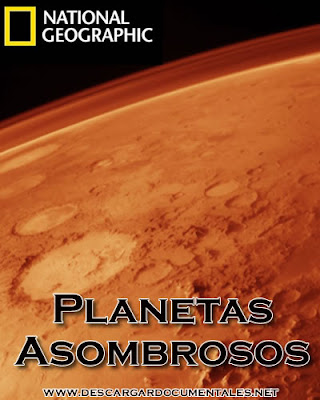 Planetas Asombrosos - NatGeo