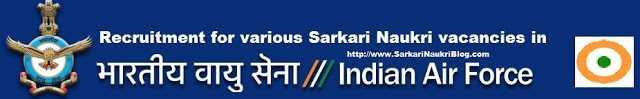 Sarkari-Naukri Recruitment in Indian Air Force