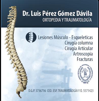Dr. Luis Perez Gomez Davila TRAUMATÓLOGO GUADALAJARA