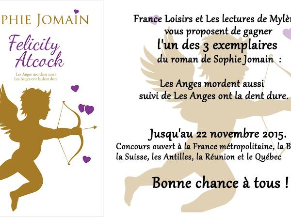 [Concours]  Felicity Atcock, tome 1 et 2 de Sophie Jomain - jusqu'au 22 novembre.