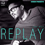 Jassi Gill - Replay - The Return of Melody Cover