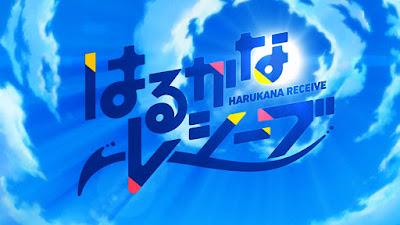 Harukana Receive Subtitle Indonesia [Batch]