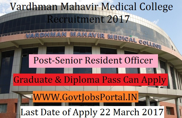 delhinr Vardhman Mahavir Medical College Application Form on
