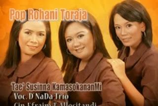 Download Lagu Pop Rohani Toraja Tae' Susinna KamasokananMi (D'Nada Trio)