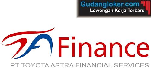 Lowongan Kerja Terbaru Toyota Astra Finance