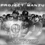 Project Manzu – Knowing Project Manzu [2012]
