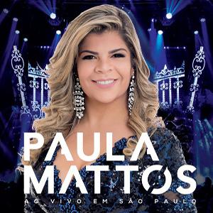 Paula Mattos – CD Ao Vivo em São Paulo (2017)
