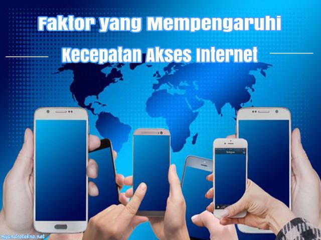 Faktor-Faktor yang Mempengaruhi Kecepatan Akses Internet