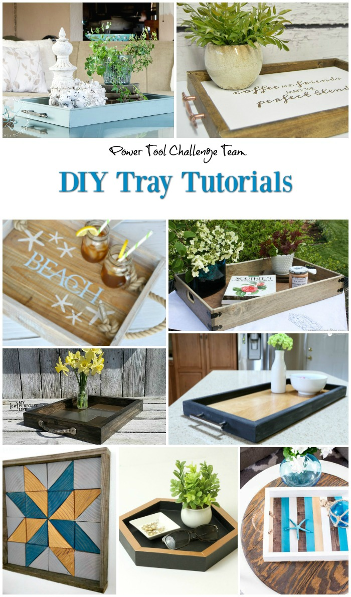 Power Tool Challenge Team DIY Tray Tutorials