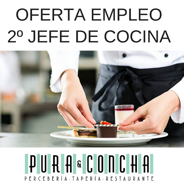 Oferta empleo 2º Jefe de Cocina Pura&Concha