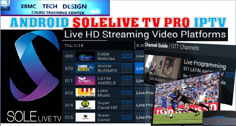 Download Free SoleLiveTV IPTV APK- FREE (Live) Channel Stream Update(Pro) IPTV Apk For Android Streaming World Live Tv ,TV Shows,Sports,Movie on Android Quick Free SoleLiveTV PRO Beta IPTV APK- FREE (Live) Channel Stream Update(Pro)IPTV Android Apk Watch World Premium Cable Live Channel or TV Shows on Android
