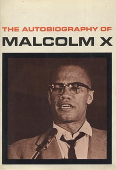The life and contributions of malcolm x