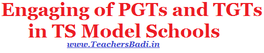 Engaging of PGTs and TGTs,TS Model School,Recruitment