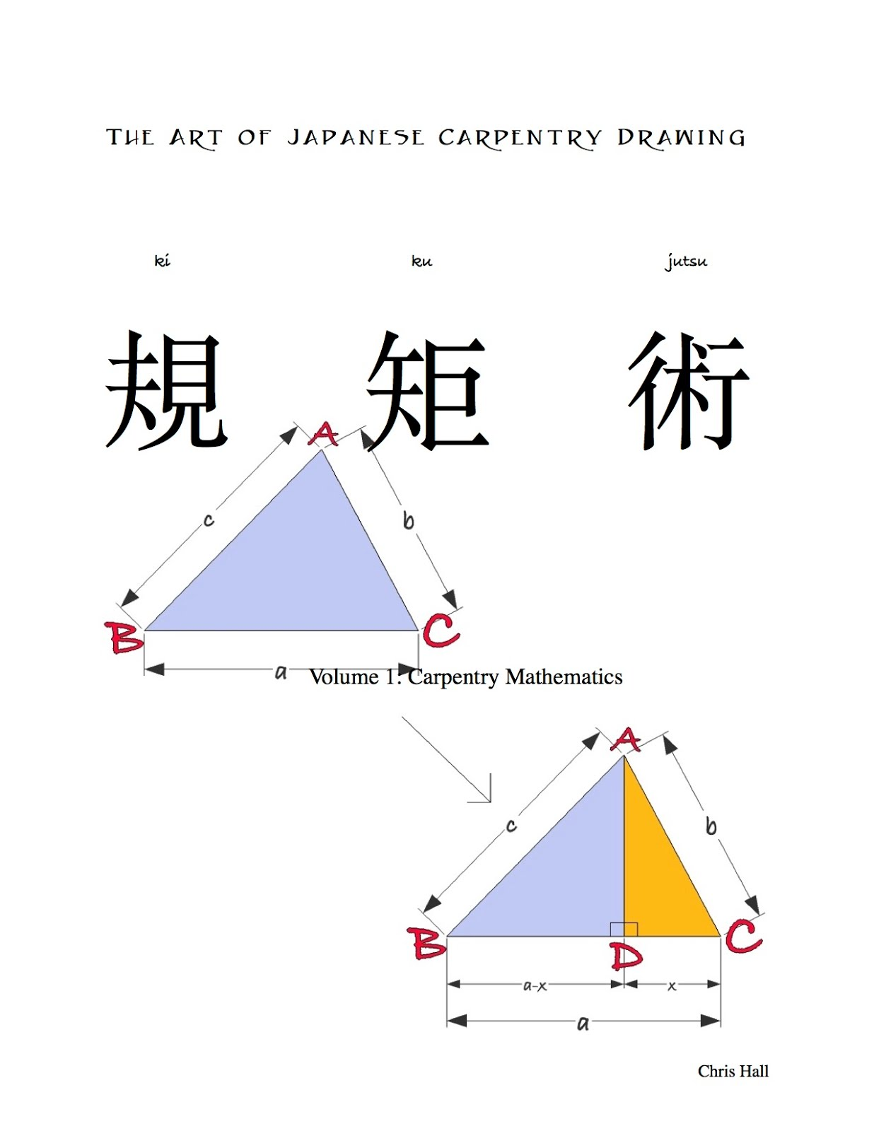 The Art of Japanese Carpentry Drawing, Volume I