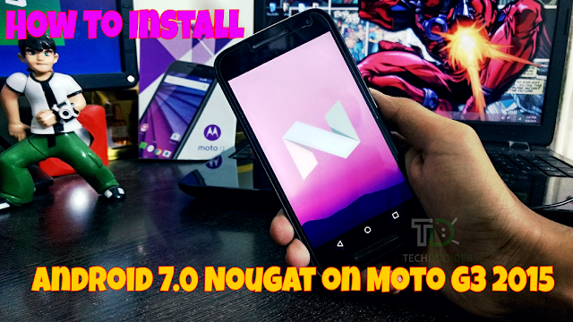 How to Download and Install Android 7.0 Nougat (AOSP) on Moto G 2015