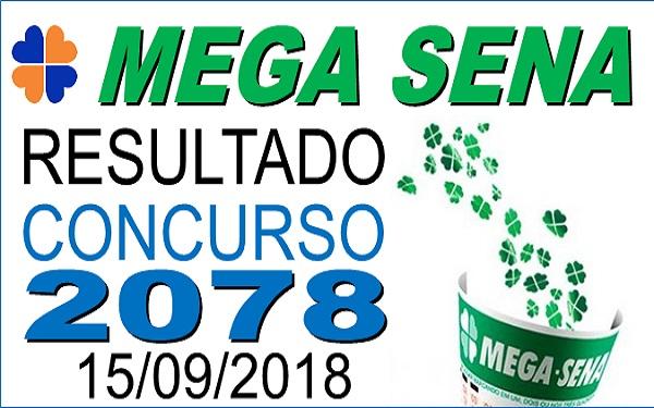Resultado da Mega Sena concurso 2078 de 15/09/2018 (Imagem: Informe Notícias)