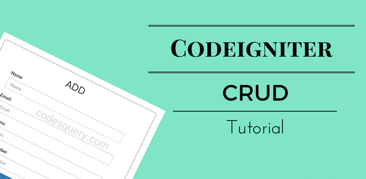 CRUD Application with CodeIgniter and Bootstrap - Part 2