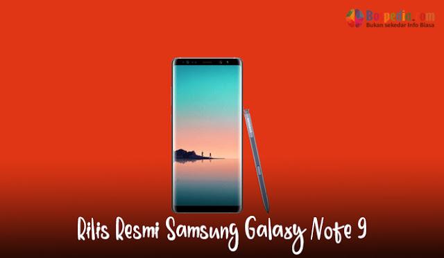 Rilis Resmi Samsung Galaxy Note 9