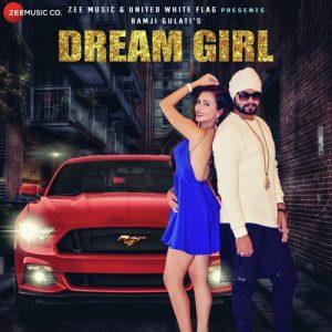 Dream Girl – Ramji Gulati (2017)
