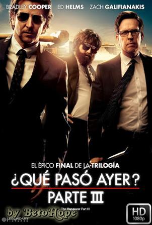 ¿Que Paso Ayer? Parte 3 [2013] [Latino-Ingles] HD 1080P [Google Drive] GloboTV