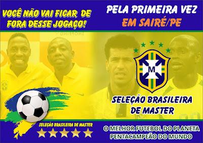 Seleção Brasileira de Master com jogo confirmado em Sairé