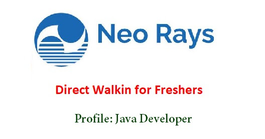 Neo Rays Software Conducting Walkin for Freshers as Java Developer on 26th to 30th March 2018