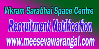 VSSC (Vikram Sarabhai Space Centre) Recruitment Notification 2016
